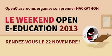 OpenClassrooms et Acadomia lancent le weekend Open e-Education 2013