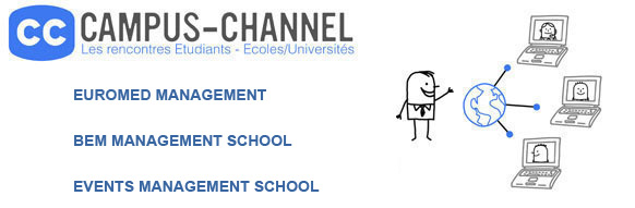 Campus Channel : Euromed management, BEM, Events management