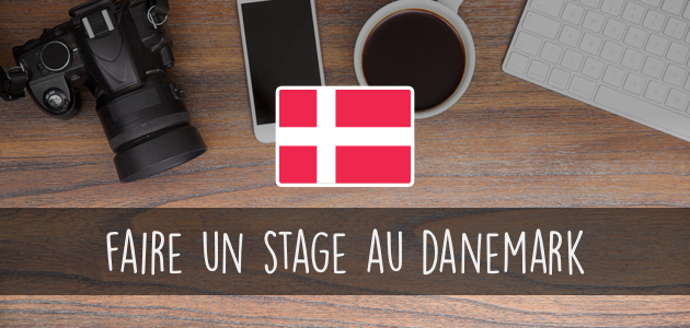 Comment faire un stage au Danemark ?