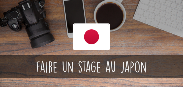Comment faire un stage au Japon ?