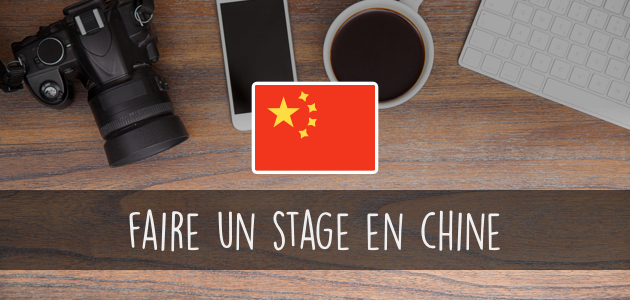 Comment faire un stage en Chine ?