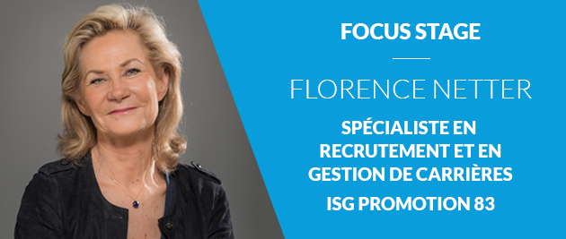 Stage, interview, témoignage, expert, Florence Netter, bon stage, mauvais stage