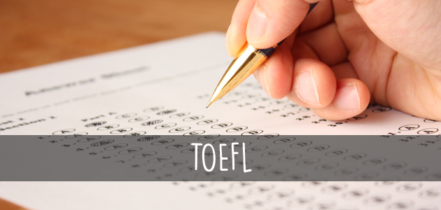 Tout savoir sur le TOEFL® ou Test of English as a Foreign Language